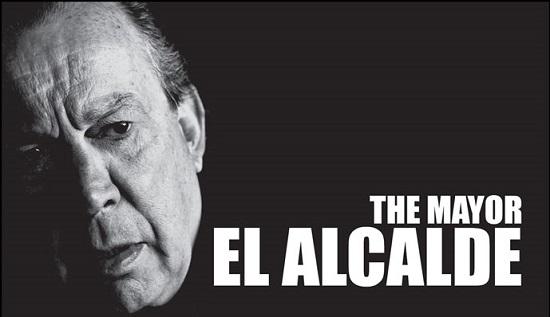 El alcalde (2012) de Emiliano Altuna, Carlos F. Rossini y Diego Osorno