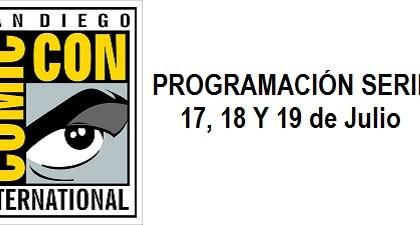 Comic-Con San Diego 2013. Programación Series 17, 18 y 19 de Julio