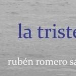"""Presentación de la novela """"Tristeza"""" de Rubén Romero Sánchez"""