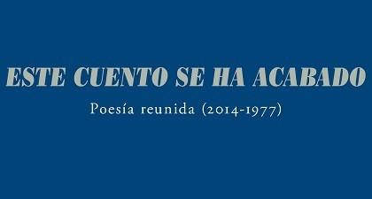 Este cuento se ha acabado, de Luis Miguel Rabanal