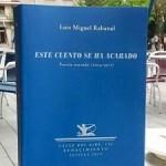 Presentación de la Poesía Reunida de Luis Miguel Rabanal