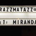 MIRANDA! en Razzmatazz.