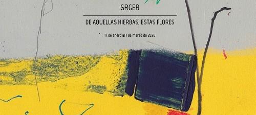 «De aquellas hierbas, estas flores»  SRGER expone en Swinton Gallery