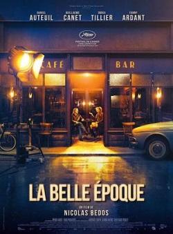 """Cartel de 'La belle époque"""", dirigida por el escritor y actor francés Nicolas Bedos. Nominada a 11 Premios Cesar"""