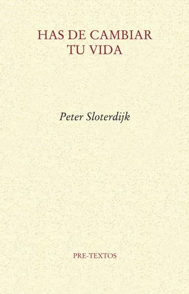 Has de cambiar tu vida, Peter Sloterdijk