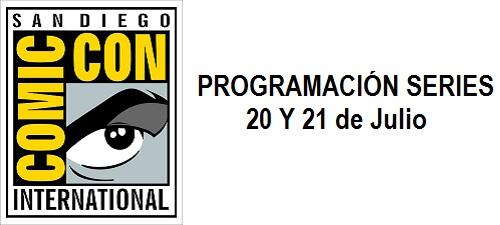 Comic-Con San Diego 2013. Programación Series 20 y 21 de Julio