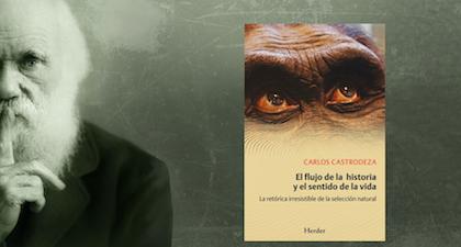 """""""El flujo de la historia y el sentido de la vida"""", Carlos Castrodeza"""