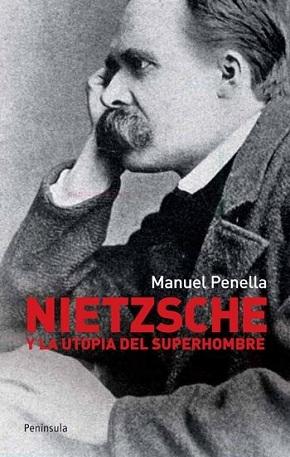 Nietzsche y la utopía del superhombre Penella