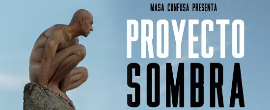 Proyecto Sombra de Ignacio Yuste