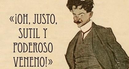 ¡Oh, justo, sutil y poderoso veneno! Los escritos de la anarquía, de Julio Camba.