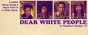 Dear white people, una película escrita en la sala de edición.
