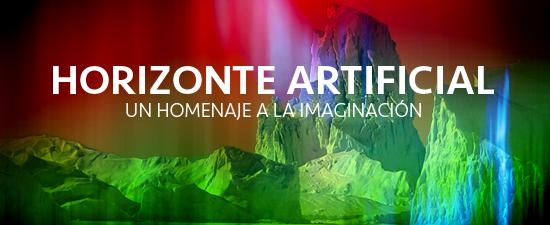 Horizonte Artificial. Un homenaje a la imaginación