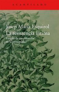"""Portada de """"La resistencia íntima"""", publicado por Acantilado"""