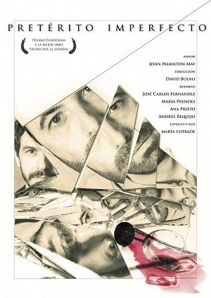Cartel diseñado por María Cofrade para Pretérito imperfecto, de John Hamilton May, dirigidos por David Bueno
