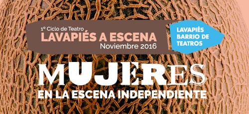 I Ciclo de Teatro Lavapiés a escena. Red de teatros de Lavapiés