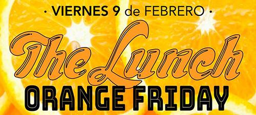«THE LUNCH · ORANGE FRIDAY» Viernes 9 de febrero: Arte para todxs