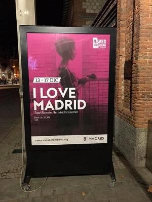 """En la imagen el cartel de """"I Love Madrid"""" de la """"Performance"""" de José Ramón Hernández, en Naves del Matadero -Madrid-"""