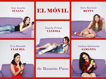 Las cinco actrices de Móvil, escrita y dirigida por Ramón Paso