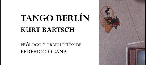 Tango en Berlín de Kurt Bartsch.