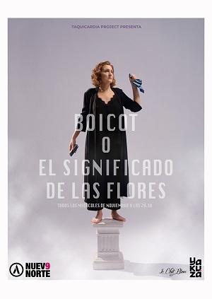 """Cartel de """"Boicot o El Significado de las flores"""" de Julieta Segura."""