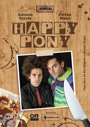 Cartel de Happy Pony -Devuélveme mi máscara