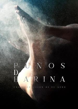 Cartel de Puños de harina de Jesús Torres ©Moisés F. Acosta