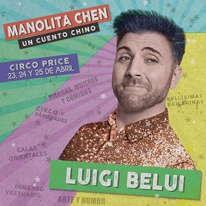 """En la imagen el actor Luigi Belui artista de circo en """"Manolita Chen Un cuento chino"""", de José Troncoso Bentor Albelo"""
