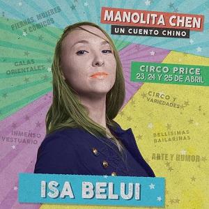 """En la imagen la actriz Isa Belui artista de circo en """"Manolita Chen Un cuento chino"""", de José Troncoso Bentor Albelo"""