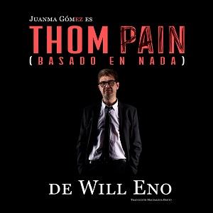 En la imagenJuanma Gómez, interprete y director de Thom Pain (basado en Nada), de Will Eno en el cartel que anuncia la obra.